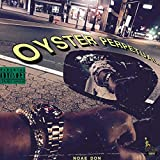 Oyster Perpetual [Explicit]