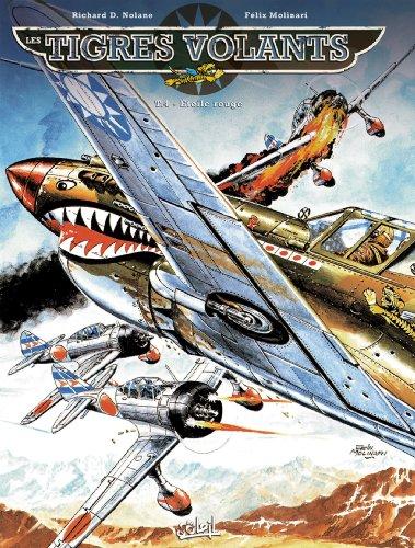Les Tigres volants T04: Étoile Rouge