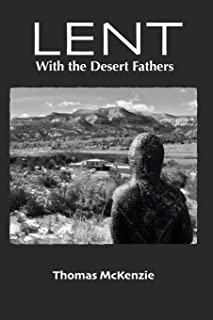 Lent with the Desert Fathers