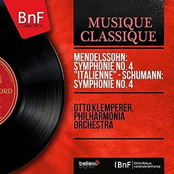 "Mendelssohn: Symphonie No. 4 ""Italienne"" - Schumann: Symphonie No. 4 (Mono Version)"