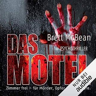 Das Motel                   Autor:                                                                                                                                 Brett McBean                               Sprecher:                                                                                                                                 Michael Hansonis                      Spieldauer: 11 Std. und 43 Min.     77 Bewertungen     Gesamt 3,6