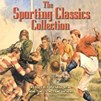 The Sporting Classics Collecti