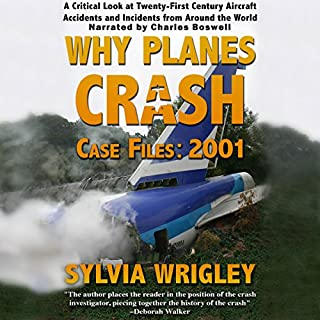 Why Planes Crash Case Files: 2001 audiobook cover art