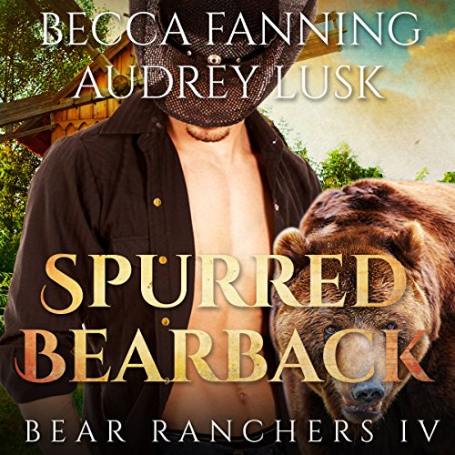 Spurred Bearback audiobook cover art