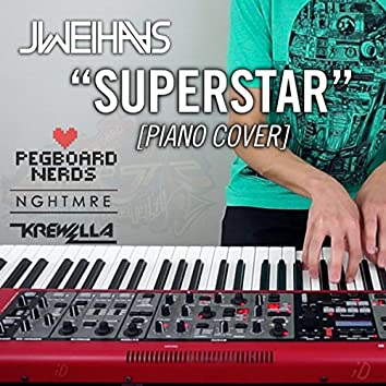 Superstar (Piano Cover)