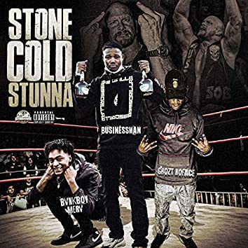 Stone Cold Stunna
