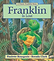 Franklin Is Lost by Paulette Bourgeois(2011-02-01)