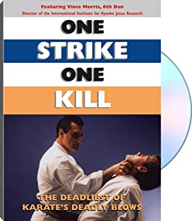 One Strike, One Kill: The Deadliest of Karates Deadly Blows