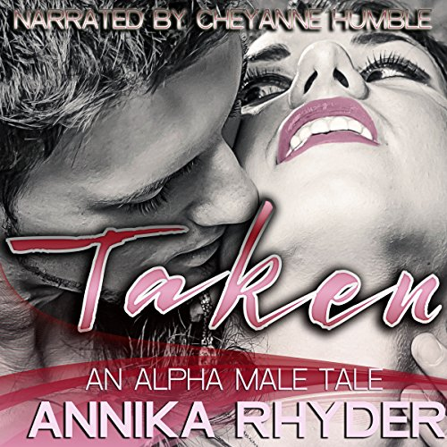 Taken: An Alpha Male Tale audiobook cover art