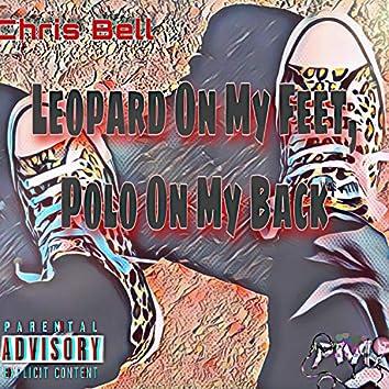 Leopard On My Feet, Polo On My Back