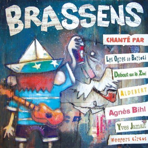 Les Ogres De Barback, Debout Sur Le Zinc, Aldebert, Agnés Bihl, Weepers Circus & Yves Jamait