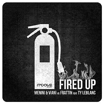 Fired Up (Deep & Fire Mix)