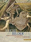 Reiche Bilder: Aspekte zur Produktion und Funktion von Stickereien im Spätmittelalter