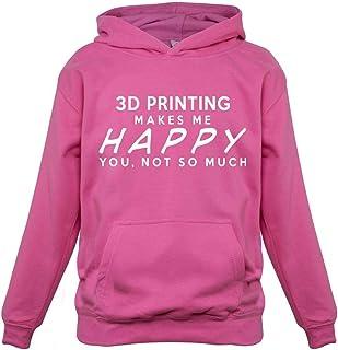 Teesh 3D Printing Makes Me Happy, You Not So Much - Childrens/Kids Hoodie