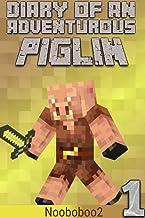 Diary of an Adventurous Piglin