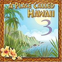 Place Called Hawaii 3