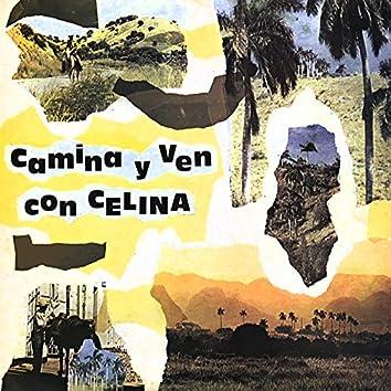 Camina y ven con Celina (Remasterizado)