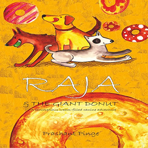 Raja & the Giant Donut audiobook cover art