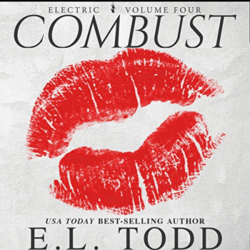 Combust     Electric, Book 4              By:                                                                                                                                 E. L. Todd                               Narrated by:                                                                                                                                 Michael Ferraiuolo,                                                                                        Lia Langola                      Length: 6 hrs and 50 mins     Not rated yet     Overall 0.0