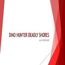 Cheats & Tricks for DINO HUNTER DEADLY SHORES (Unofficial)