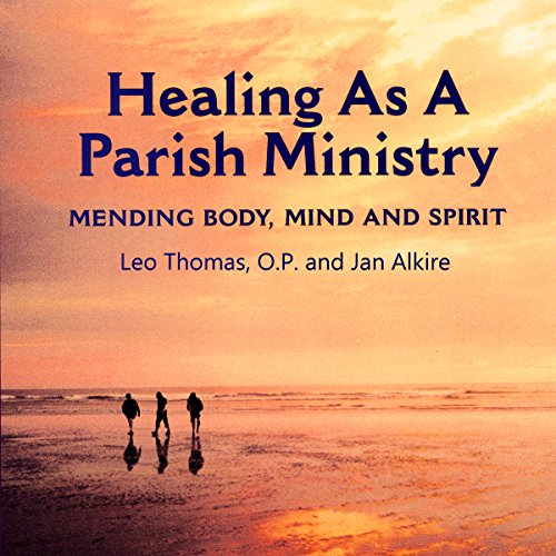 Healing as a Parish Ministry audiobook cover art