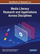 Handbook of Research on Media Literacy Research and Applications Across Disciplines (Advances in Multimedia and Interactive Technologies (AMIT))