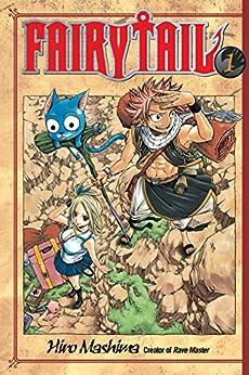 Fairy Tail Vol. 1 by [Hiro Mashima]