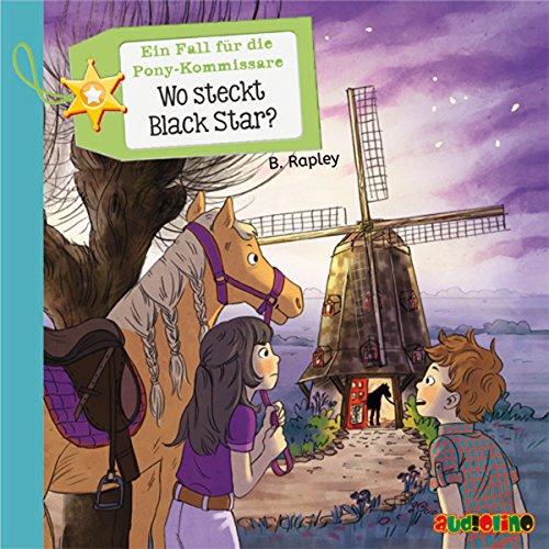 Wo steckt Black Star? (Ein Fall für die Pony-Kommissare 3) Titelbild