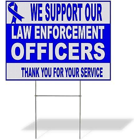 We Support Police /& Law Enforcement Yard Sign 18\u201dx24\u201d Lawn Sign 2 Sided iWantMyStyles