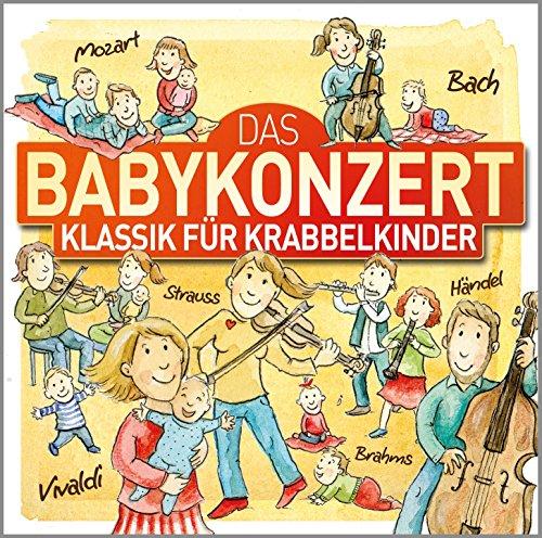 Das Babykonzert-Klassik für Krabbelkinder
