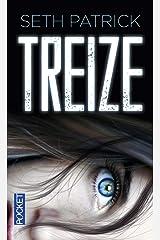 Treize (Thriller) (French Edition) Pocket Book