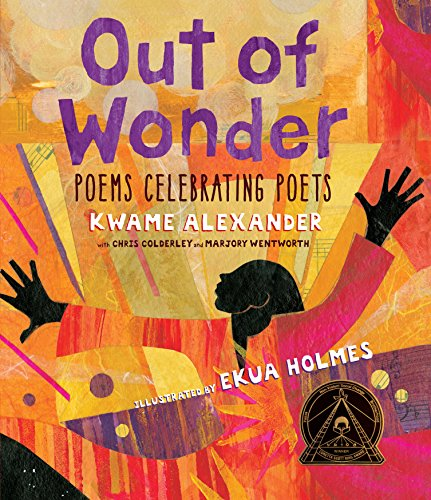 Image of Out of Wonder: Poems Celebrating Poets