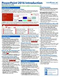 Microsoft PowerPoint 2016 Introduction Quick Reference Training Tutorial Guide (Cheat Sheet of Instructions, Tips & Shortcuts - Laminated Card)