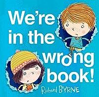 We're in the Wrong Book! (Ben & Bella)