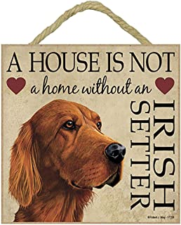 Irish Setter Dog House is Not A Home Rustic Wood Wall Art Home Family Decoration Design Plank Plaque Sign 5