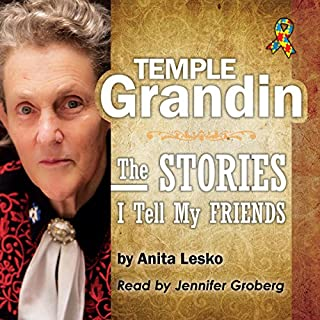 Temple Grandin: The Stories I Tell My Friends audiobook cover art