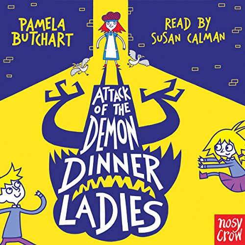 Attack of the Demon Dinner Ladies audiobook cover art