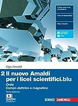 Il nuovo Amaldi per i licei scientifici.blu. Con Physics in English. Per il Liceo scientifico. Con espansione online. Onde...