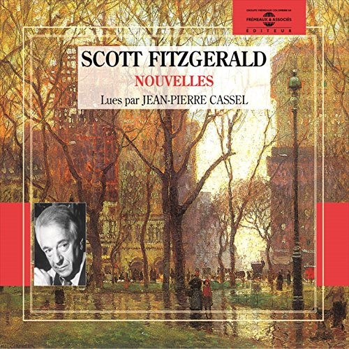 Francis Scott Fitzgerald : nouvelles / Tête à claque, entre 3 et 4, l'un de mes plus vieux amis