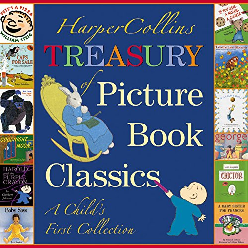 Compare Textbook Prices for HarperCollins Treasury of Picture Book Classics: A Child's First Collection 1st Edition ISBN 0201560080949 by Katherine, Tegen
