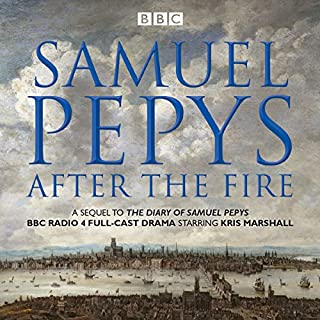 The Diary of Samuel Pepys: Pepys - After the Fire cover art