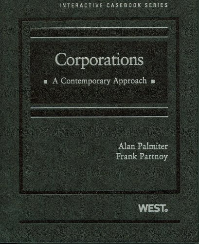 Palmiter and Partnoy's Corporations: A Contemporary...