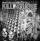 Killing Joke: Turn to Red 2020 (Vinyl)