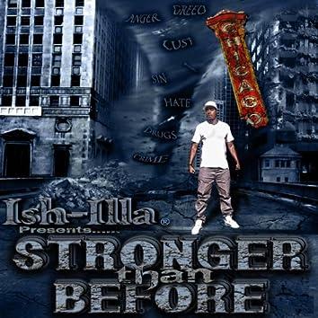 IsH-iLLa Presents Stronger Than Before