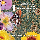 Songs From The Imperial Garden
