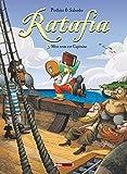 Ratafia - Tome 01 - Mon nom est Capitaine