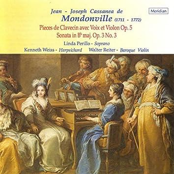Mondonville: Pieces de Clavecin avec Voix et Violon, Op. 5 / Sonata in B-Flat Major
