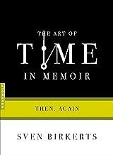Best the art of time in memoir Reviews