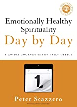 Download Emotionally Healthy Spirituality Day by Day: A 40-Day Journey with the Daily Office PDF