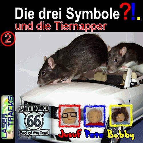 Die drei Symbole und die Tiernapper (Die drei Symbole 2) Titelbild